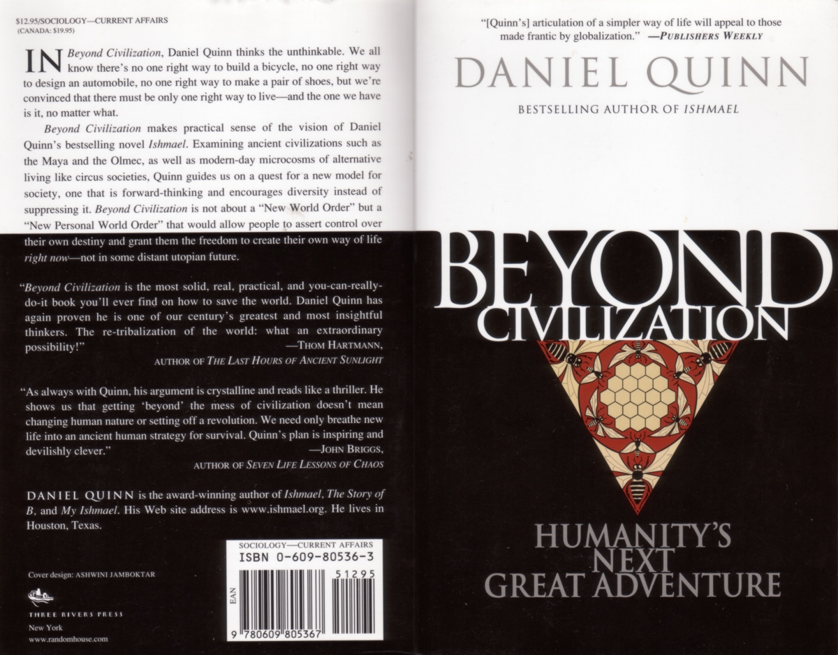 essay about ishmael by daniel quinn View essay - ishmael term paper from ih 2423 at temple 1 ishmael by daniel quinn how totalitarian agriculture led to devastating consequences on earth sarah vo ih0851 2 in ishmael, daniel quinn.