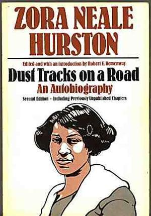 zora hurston dust tracks on a road essay Zora neale hurston was an american folklorist, anthropologist and writer   beautifully written + researched books, plays, essays and articles, zora died  penniless  all quotes by zora neale hurston (21)  dust tracks on a road    1942.